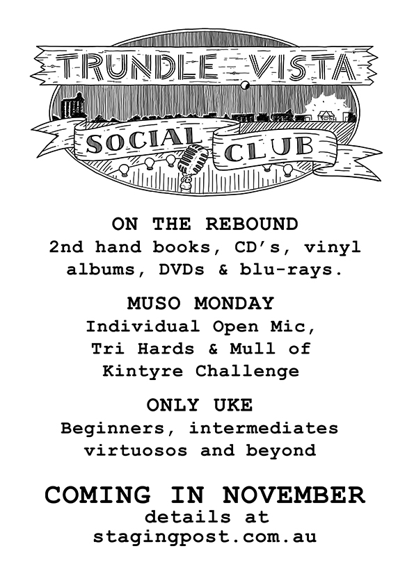 Social Club Program. On the rebound second hand book, music for sale. Muso Monday open mic.  Ukelele club.